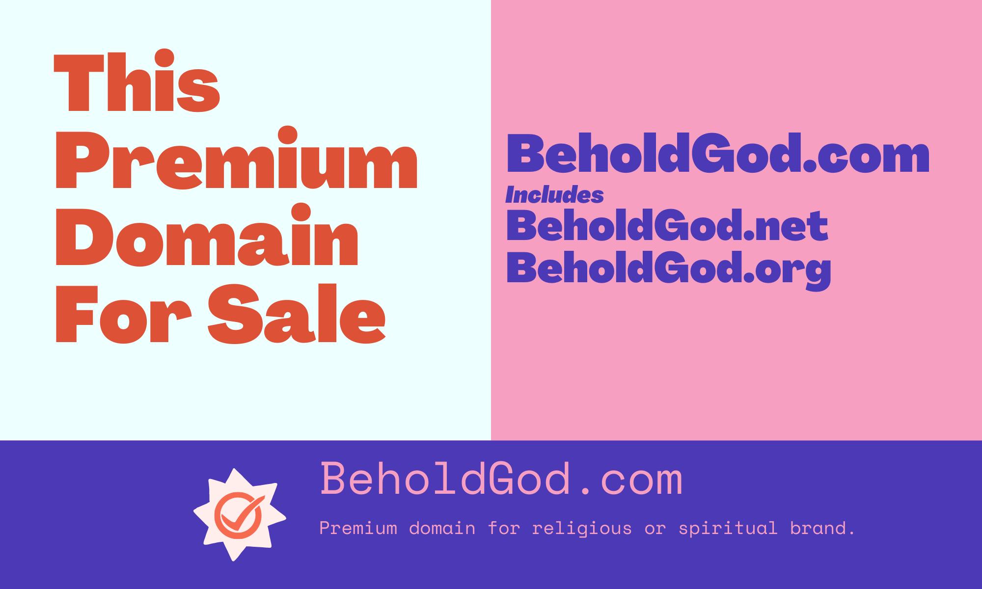 Behold God